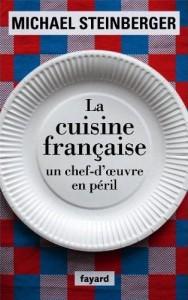 la cuisine française : un chef d'œuvre en péril